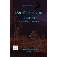 Der Kaiser von Tharon Teil 3 (Im Land der Finsternis)