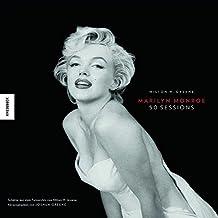Marilyn Monroe 50 Sessions: Schätze aus dem Fotoarchiv von Milton H. Greene, herausgegeben von Joshua Greene
