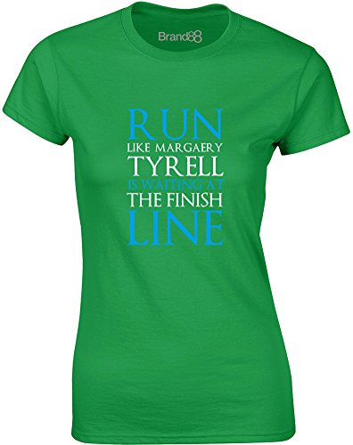 Run Like Margaery Tyrell is Waiting at..., Gedruckt -