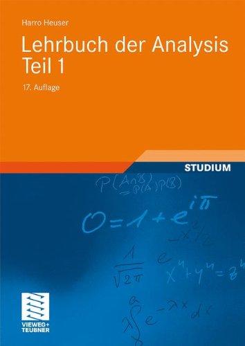 Lehrbuch der Analysis. Teil 1 (Mathematische Leitfäden)