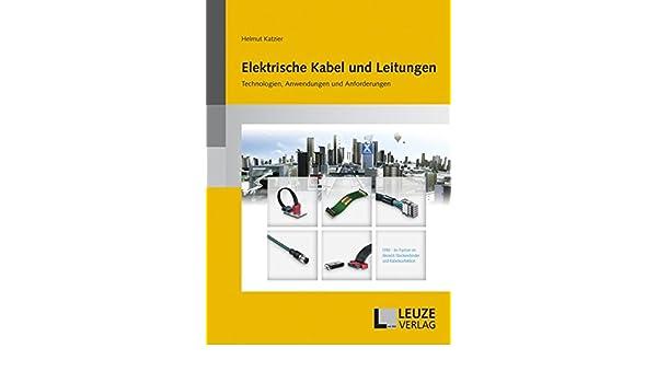 Elektrische Kabel und Leitungen: Technologien, Anwendungen und ...