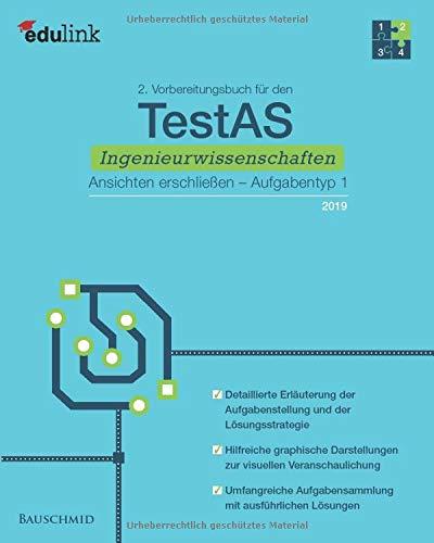 2. Vorbereitungsbuch für den TestAS Ingenieurwissenschaften 2019: Ansichten erschließen, Aufgabentyp 1 (Vorbereitung für den TestAS Ingenieurwissenschaften, Band 2)