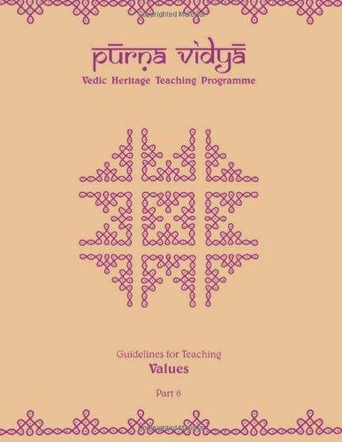 Purna Vidya: Guidelines for Teaching Values: Volume 6