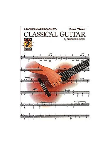 A Modern Approach To Classical Guitar: B...