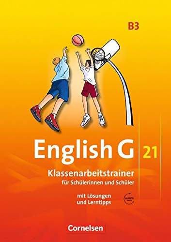 English G 21 - Ausgabe B / Band 3: 7. Schuljahr - Klassenarbeitstrainer mit Lösungen und Audio-Materialien 21 Audio