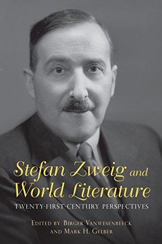 Stefan Zweig and World Literature: Twenty-First-Century Perspectives (Studies in German Literature Linguistics and Culture) (English Edition)