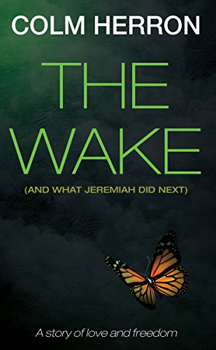 the-wake-and-what-jeremiah-did-next-english-edition