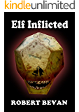 Elf Inflicted (Caverns and Creatures)