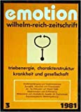 Emotion. Wilhelm-Reich-Zeitschrift. Nr. 3. 1981.