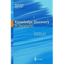 Knowledge Discovery in Databases: Techniken Und Anwendungen