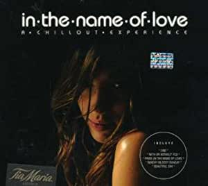 In the Name of Love-Chillout Experience