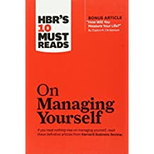 HBR's 10 Must Reads on Managing Yourself (Harvard Business Review Must Reads)