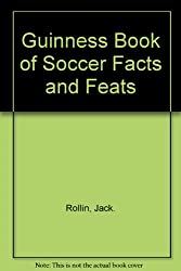 Guinness Book of Soccer Facts and Feats