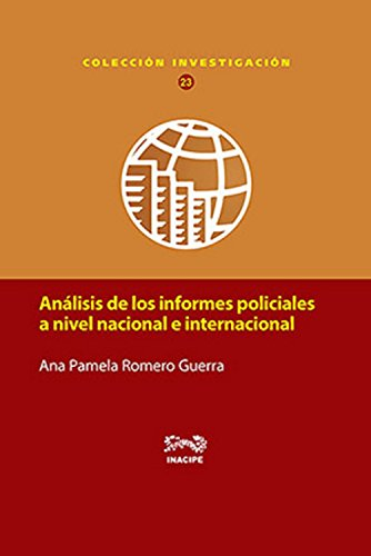 Análisis de los informes policiales a nivel nacional e internacional