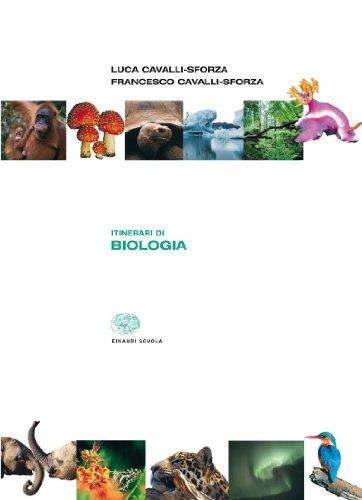 Itinerari di biologia. Per le Scuole superiori
