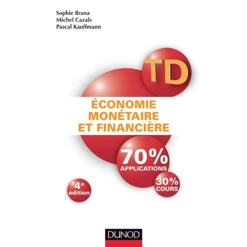 TD - Économie monétaire et financière - 4e éd. - Travaux dirigés