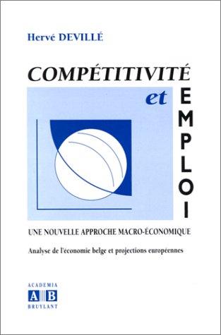 Compétitivité et emploi. Une nouvelle analyse macro-économique