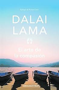 El arte de la compasión par Dalai Lama