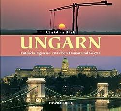 Entdeckungsreise zwischen Donau und Puszta von Susanne und Christian Bäck