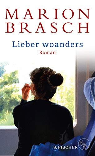 Buchseite und Rezensionen zu 'Lieber woanders: Roman' von Marion Brasch