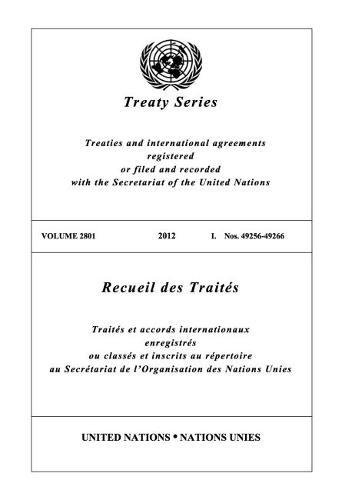 Treaty Series 2801 (English/French Edition) (United Nations Treaty Series / Recueil des Traites des Nations Unies) - 2801 Serie