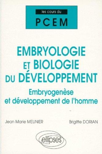 Cours du PCEM : Embryologie et biologie du développement, embryogenèse  et développement de l'homme