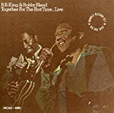 Songtexte von B.B. King & Bobby Bland - Together for the First Time… Live