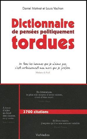 Dictionnaire de pensées politiquement tordues