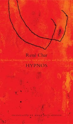 [Hypnos] (By: Rene Char) [published: September, 2014]
