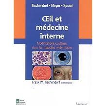 Oeil et médecine interne : modifications oculaires dans les maladies systémiques