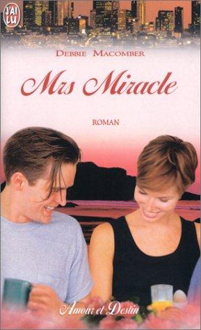 Mrs Miracle par Debbie Macomber