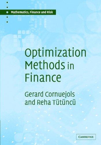 Optimization methods in finance mathematics finance and risk optimization methods in finance mathematics finance and risk by ttnc reha fandeluxe Choice Image