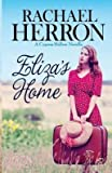 [(Eliza's Home : A Cypress Hollow Novella)] [By (author) Rachael Herron] published on (November, 2013)