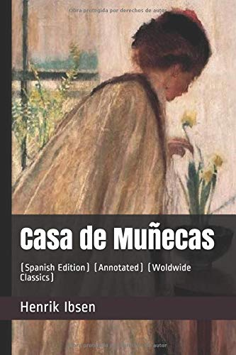 Casa de Muñecas: (Spanish Edition) (Annotated) (Woldwide Classics)