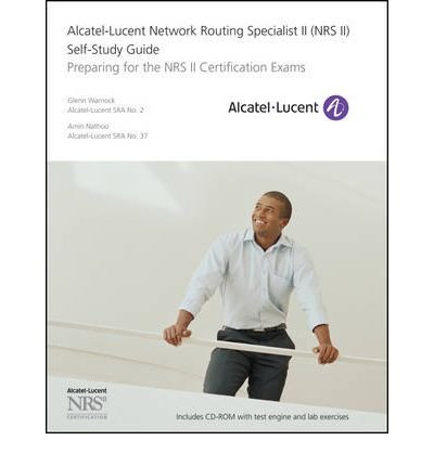 -alcatel-lucent-network-routing-specialist-ii-nrs-ii-self-study-guide-preparing-for-the-nrs-ii-certi