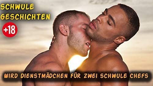 Wird Dienstmädchen für zwei schwule Chefs - schwule liebesromane deutsch kindle