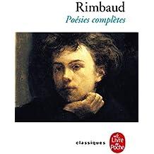 Rimbaud : Poésies complètes