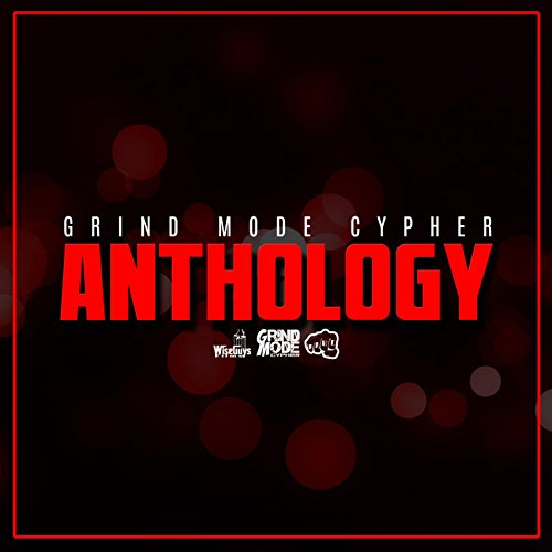 Grind Mode Cypher, Vol. 27 (feat. T. Rads, Sam Sos, Chris Castro, Kane Himself, Brigante & Simon Marshall)