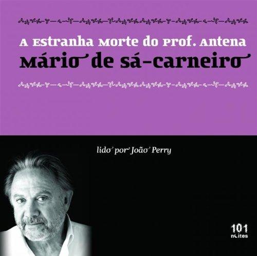 A estranha morte do Prof. Antena (Buch+CD) - Hörbuch portugiesisch (Livros para ouvir)