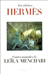 Les Vitrines Hermès - Contes nomades de Leïla Menchari
