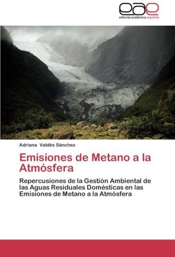 Emisiones de Metano a la Atmosfera por Valdes Sanchez Adriana
