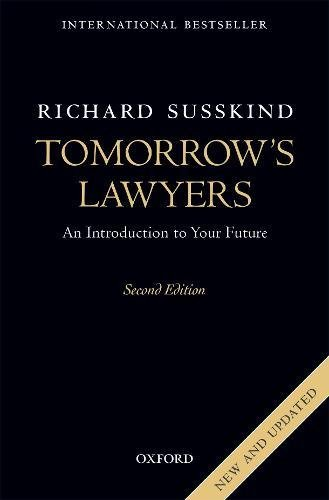 Tomorrow's Lawyers: An Introduction to Your Future por Richard Susskind