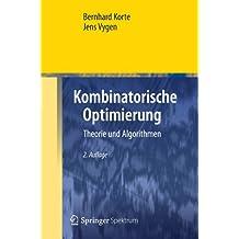 Kombinatorische Optimierung: Theorie und Algorithmen (German Edition) (Springer-Lehrbuch Masterclass)