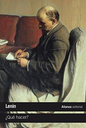 ¿Qué hacer?: Problemas candentes de nuestro movimiento (El Libro De Bolsillo - Ciencias Sociales) por Lenin