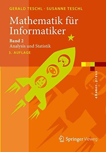 Mathematik für Informatiker: Band 2: Analysis und Statistik (eXamen.press)