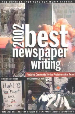 [Best Newspaper Writing 2002: Winners - The American Society of Newspaper Editors' Competition] (By: Keith Woods) [published: July, 1998]
