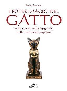 I Poteri Magici Del Gatto (Esoterismo Arcana) di [Nocentini, Fabio]