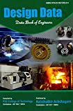 Design Data: Data Book Of Engineers By PSG College-Kalaikathir Achchagam - Coimbatore
