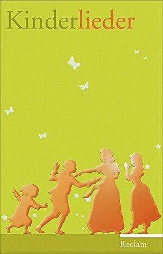 Kinderlieder: Texte und Melodien