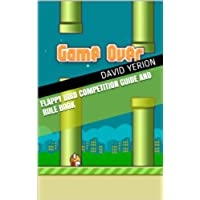 Flappy Bird Competition Guide and Rule Book (English Edition)